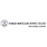 Pioneer Montessori Degree College (PIONEER COLLEGE) Lucknow