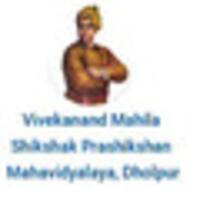 Vivekanand Mahila Shikshak Prashikshan Mahavidyalaya, Dholpur